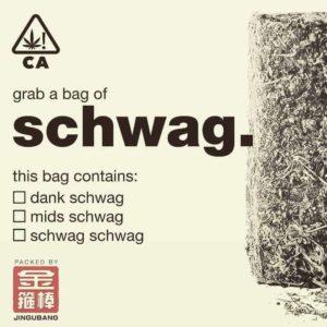 Schwag Dank Cheap Weed Deals Cannabis
